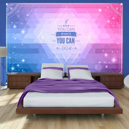 Fotomurale - Se puoi sognarlo, puoi farlo! - Quadri e decorazioni