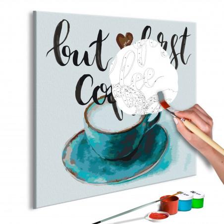 Quadro fai da te - But First Coffee - Quadri e decorazioni