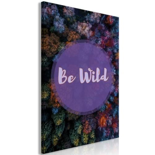 Quadro - Be Wild (1 Part) Vertical - Quadri e decorazioni