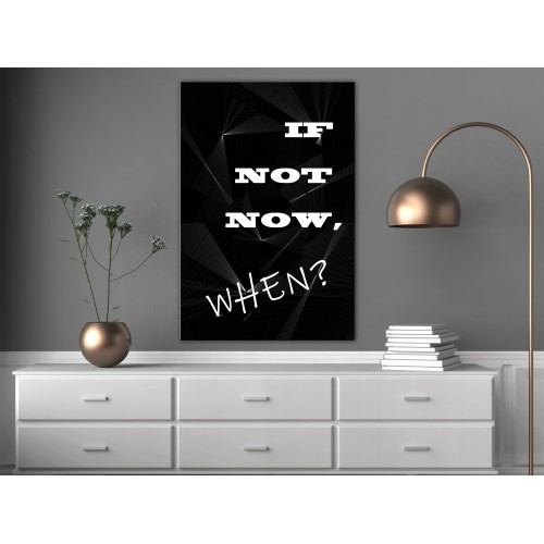 Quadro - If Not Now, When? (1 Part) Vertical - Quadri e decorazioni