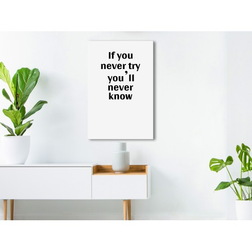 Quadro - If You Never Try You'll Never Know (1 Part) Vertical - Quadri e decorazioni