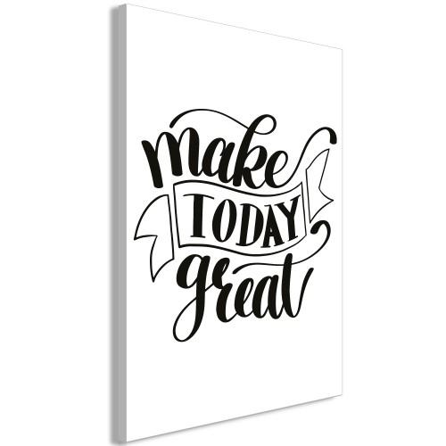 Quadro - Make Today Great (1 Part) Vertical - Quadri e decorazioni