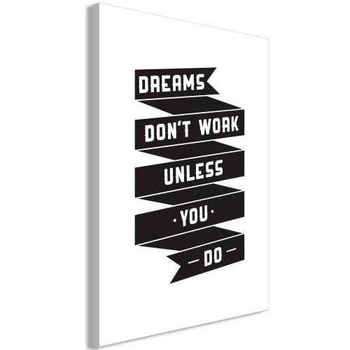 Quadro - Dreams don't work (1 Part) Vertical - Quadri e decorazioni