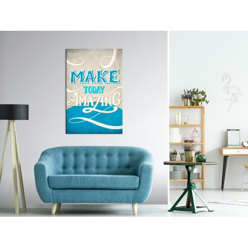 Quadro - Make Today Amazing (1 Part) Vertical - Quadri e decorazioni