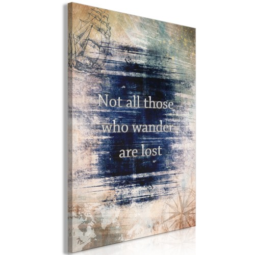 Quadro - Not All Those Who Wander Are Lost (1 Part) Vertical - Quadri e decorazioni