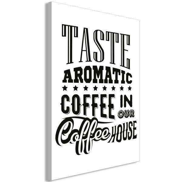 Quadro - Taste Aromatic Coffee in Our Coffee House (1 Part) Vertical - Quadri e decorazioni