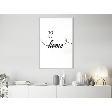 Poster - To Be Home